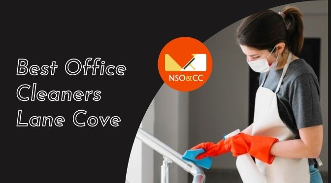 Best Office Cleaners Lane Cove